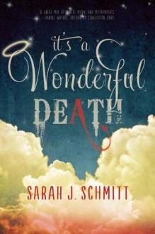 It's a Wonderful Death - Sarah J. Schmitt