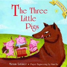 Classic Pop Up Fairytales: Three Little Pigs - Miriam Latimer