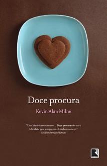 Doce Procura - Kevin Alan Milne, Elaine Moreira