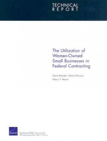 The Utilization of Women-Owned Small Businesses in Federal Contracting - Elaine Reardon