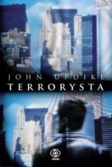 Terrorysta - John Updike