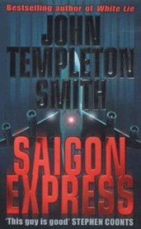 Saigon Express - John Templeton Smith