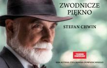 Zwodnicze piękno - Stefan Chwin