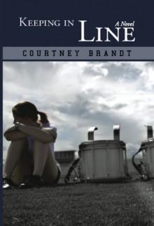 Keeping in Line - Courtney Brandt