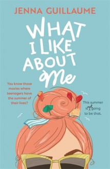 What I Like About Me - Jenna Guillaume