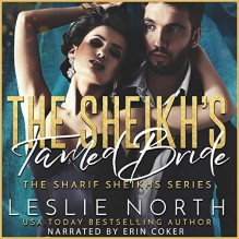 The Sheikh's Tamed Bride - Leslie North, Erin Coker