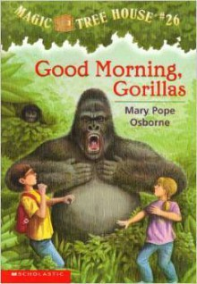 Good Morning, Gorillas - Mary Pope Osborne,Sal Murdocca