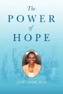 The Power of Hope - Janet Avery