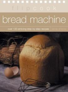 Bread Machine: Flipcook Series - Jennie Shapter