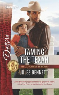 Taming the Texan - Jules Bennett
