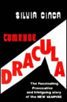 Comrade Dracula - Silvia Cinca
