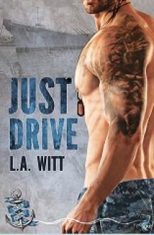 Just Drive - L.A. Witt
