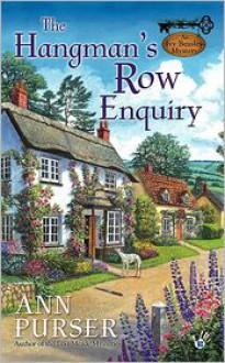 The Hangman's Row Enquiry - Ann Purser