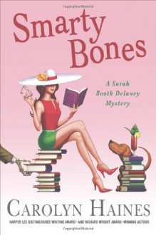 Smarty Bones - Carolyn Haines