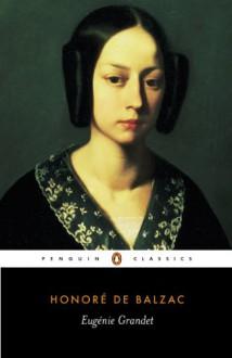 Eugénie Grandet - Honoré de Balzac, Marion Ayton Crawford