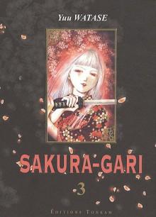 Sakura-Gari, Tome 3 - Yuu Watase