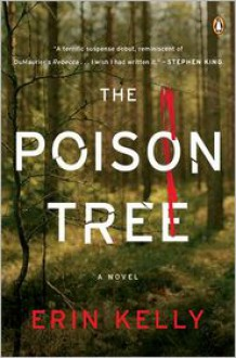 The Poison Tree: A Novel - Erin Kelly