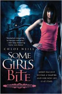 Some Girls Bite (Chicagoland Vampires Series #1) -