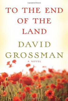 To the End of the Land - Dawid Grosman