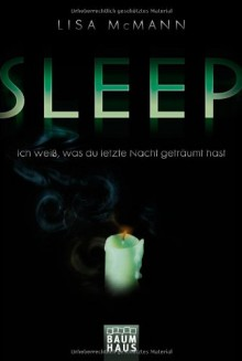 Sleep. Ich weiß, was du letzte Nacht geträumt hast - Lisa McMann