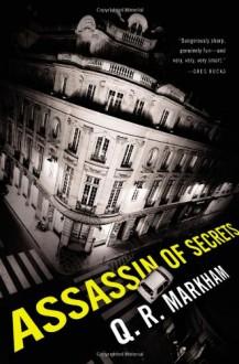Assassin of Secrets - Q.R. Markham