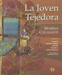 Joven Tejedora La - Marina Colasanti