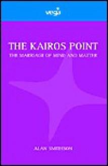The Kairos Point - Alan Smithson