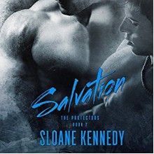 Salvation (The Protectors #2) - Sloane Kennedy