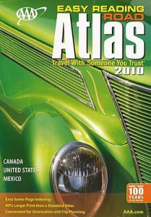 AAA Easy Reading Road Atlas 2010 (AAA North American Road Atlas) - The American Automobile Association