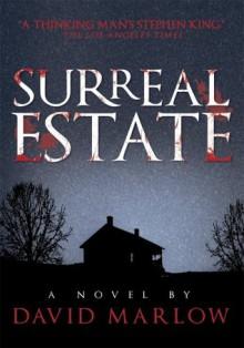 Surreal Estate - David Marlow