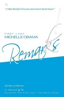 First Lady Michelle Obama: Remarks! - Michelle Obama