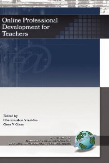 Online Professional Development for Teachers - Charalambos Vrasidas