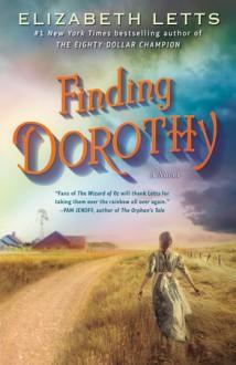 Finding Dorothy - Elizabeth Letts