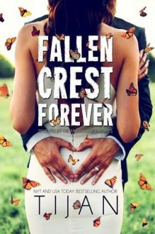 Fallen Crest Forever (Fallen Crest Series) - Tijan