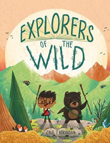 Explorers of the Wild - Cale Atkinson