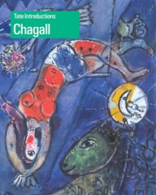 Tate Introductions: Chagall - Monica Bohm Duchen