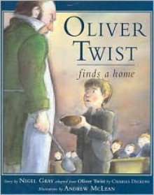 Oliver Twist Finds a Home - Nigel Gray