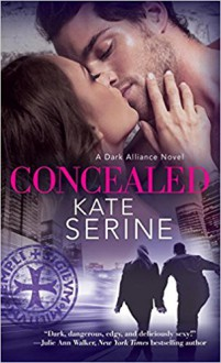 Concealed (A Dark Alliance Novel) - Kate SeRine