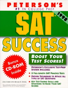 Peterson's Sat Success (Book and CD Rom) - Joan Carris, Michael R. Crystal