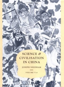 Science and Civilisation in China: Spagyrical Discovery and Invention - Apparatus, Theories and Gifts (Science & Civilisation in China, Volume 5 Part 4) - Joseph Needham