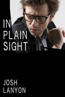 In Plain Sight - Josh Lanyon