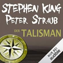 Der Talisman - Stephen King, Peter Straub