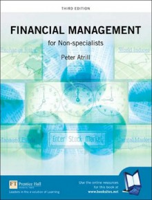 Financial Management for Non-Specialists - Peter Atrill