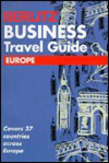 Berlitz Business Travel Guide to Europe - Berlitz Guides