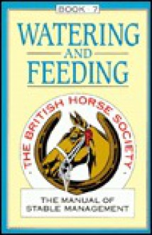 Watering And Feeding - British Horse Society
