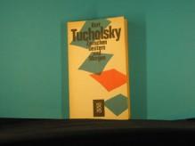 Zwischen gestern und morgen : e. Ausw. aus seinen Schriften u. Gedichten. - Kurt Tucholsky