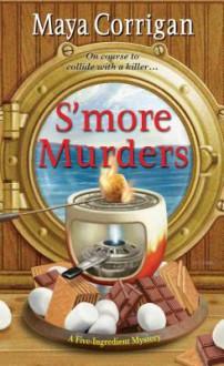 S'more Murders - Maya Corrigan