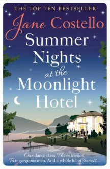 Summer Nights at the Moonlight Hotel - Jane Costello