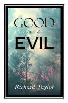 Good and Evil (Great Minds Series) - Richard Taylor