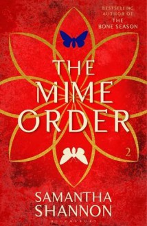 The Mime Order (The Bone Season) - Samantha Shannon